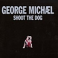 George Michael - Shoot the Dog album