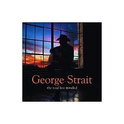 George Strait - Road Less Traveled album