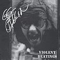 Gg Allin - Violent Beatings альбом