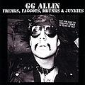 Gg Allin - Freaks, Faggots, Drunks & Junkies альбом