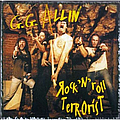 Gg Allin - Rock 'n' Roll Terrorist альбом