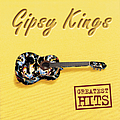 Gipsy Kings - Greatest Hits альбом