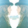Sara Bareilles - Kaleidoscope Heart album