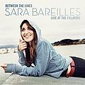 Sara Bareilles - Between The Lines: Sara Bareilles Live At The Fillmore album