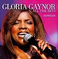 Gloria Gaynor - All The Hits Remixed альбом