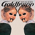 Goldfrapp - Boys Will Be Boys album