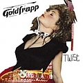 Goldfrapp - Twist Single album