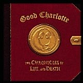 Good Charlotte - The Chronicles of Life and Death (Life version) album