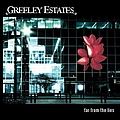 Greeley Estates - Far from the Lies альбом