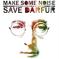 Green Day - Make Some Noise: The Amnesty International Campaign To Save Darfur [The Complete Recordings] album