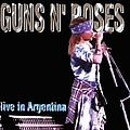 Guns N' Roses - Live in Argentina (disc 1) album