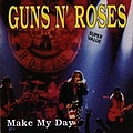 Guns N' Roses - Make My Day album