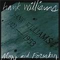 Hank Williams - Alone and Forsaken альбом