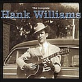 Hank Williams - The Complete Hank Williams (disc 2) альбом