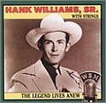Hank Williams - The Legend Lives Anew альбом