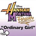 Hannah Montana - Ordinary Girl album