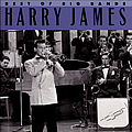 Harry James - Best of the Big Bands album