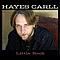 Hayes Carll - Little Rock альбом