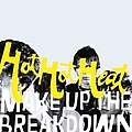 Hot Hot Heat - Make Up the Breakdown альбом
