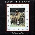 Ian Tyson - All the Good'uns album