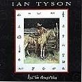 Ian Tyson - All the Good'uns album
