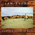 Ian Tyson - Eighteen Inches of Rain album