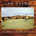 Ian Tyson - Eighteen Inches of Rain album