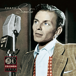 Frank Sinatra - The Best Of The Columbia Years 1943  - 1952 album