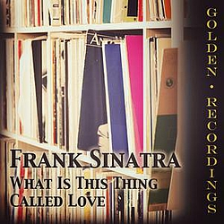 Frank Sinatra - What Is This Thing Called Love album