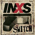 Inxs - Switch album