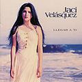 Jaci Velasquez - Llegar a Ti album