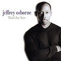 Jeffrey Osborne - That's for Sure album