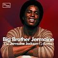 Jermaine Jackson - Big Brother Jermaine - The Jermaine Jackson Collection альбом