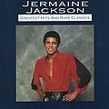 Jermaine Jackson - Greatest Hits & Rare Classics альбом
