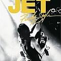 Jet - Family Style (live DVD Rip 2004) альбом