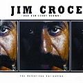 Jim Croce - Jim Croce: The Definitive Collection (disc 1) album
