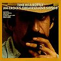 Jim Croce - Time in a Bottle: Jim Croce's Greatest Love Songs album