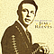 Jim Reeves - The Essential Jim Reeves album