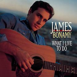 James Bonamy - What I Live to Do album