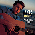 James Bonamy - What I Live to Do album