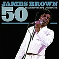 James Brown - The 50th Anniversary Collection альбом