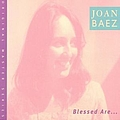 Joan Baez - Blessed Are... album