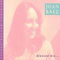 Joan Baez - Blessed Are... album