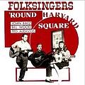Joan Baez - Folksingers 'Round Harvard Square album