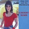Joan Jett And The Blackhearts - Cherry Bomb album