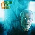 Joe Cocker - Respect Yourself album
