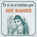 Joe Dassin - Et si tu n'existais pas album