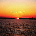 Joe Purdy - Julie Blue album