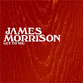 James Morrison - Get To You album