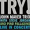 John Mayer Trio - Try! album
